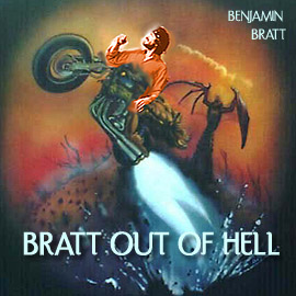 Bratt Out of Hell