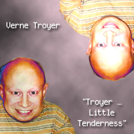 Troyer Little Tenderness